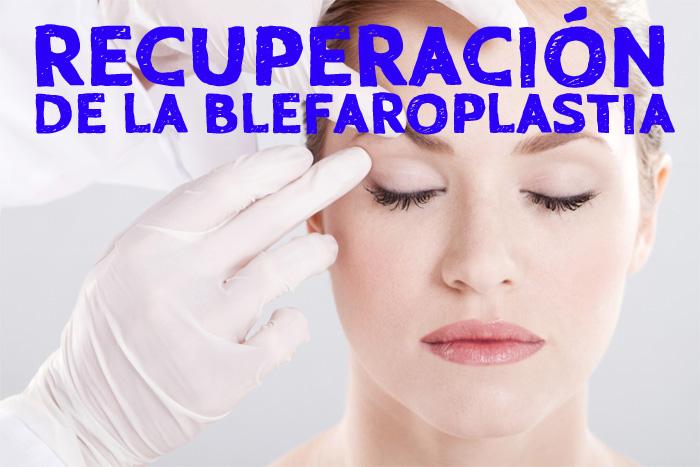 recuperacion-de-la-blefaroplastia